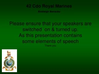 Please ensure that your speakers are  switched  on & turned up.  As this presentation contains