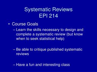 Systematic Reviews EPI 214