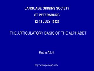 LANGUAGE ORIGINS SOCIETY ST PETERSBURG  12-18 JULY 19933