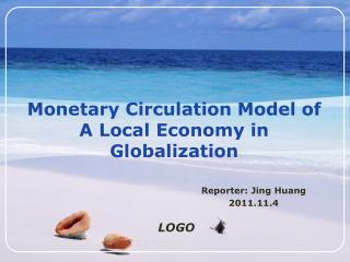 Monetary Circulation Model of A Local Economy in Globalization