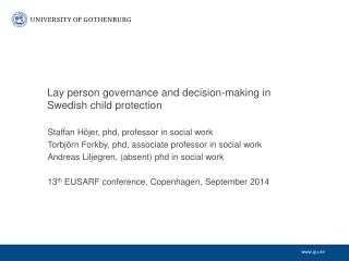 Lay person governance and  decision- making  in Swedish child  protection