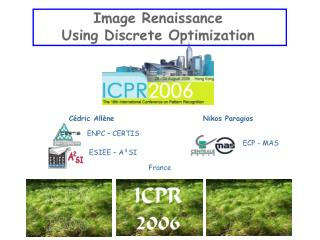 Image Renaissance Using Discrete Optimization