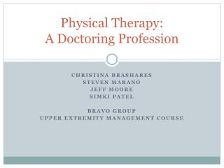 Physical Therapy: A Doctoring Profession