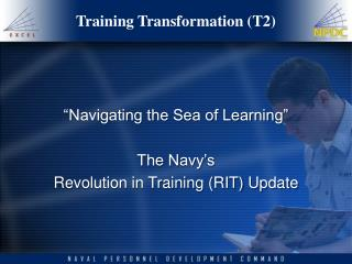 Training Transformation (T2)