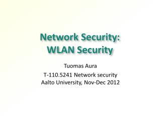 Network Security:  WLAN Security