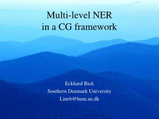 Multi-level NER  in a CG framework