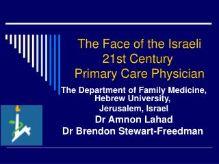 The Face of the Israeli 21st Century  Primary Care Physician