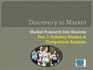 Discovery to Market