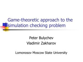 Game-theoretic approach to the simulation checking problem