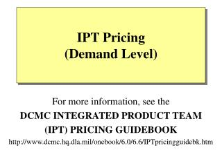 IPT Pricing (Demand Level)