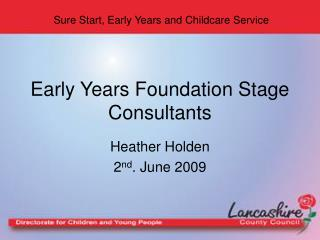 Early Years Foundation Stage Consultants
