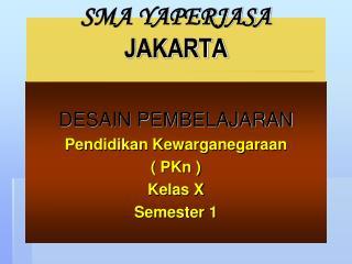 SMA YAPERJASA JAKARTA