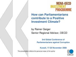 How can Parliamentarians  contribute to a Positive  Investment Climate? by Rainer Geiger