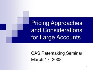 Pricing Approaches and Considerations for Large Accounts