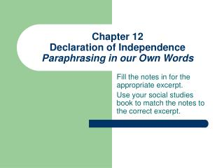 Chapter 12 Declaration of Independence Paraphrasing in our Own Words