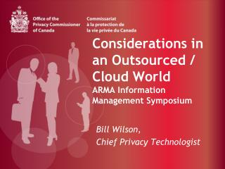 Considerations in an Outsourced / Cloud World ARMA Information Management Symposium