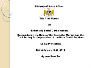 "Ministry of Social Affairs  Palestine  The Arab Forum on   ""Enhancing Social Care Systems"""