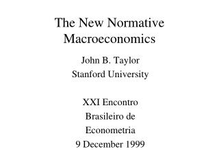 The New Normative Macroeconomics
