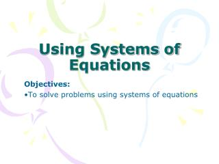 Using Systems of Equations