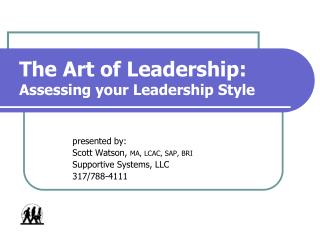 The Art of Leadership: Assessing your Leadership Style