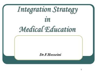 Integration Strategy  in  Medical Education