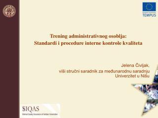 Trening administrativnog osoblja : Standardi i procedure interne kontrole kvaliteta