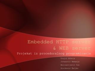Embedded HTTP server & WEB server