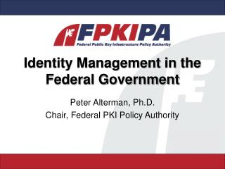 Identity Management in the Federal Government