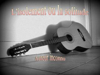 L'isolement ou la solitude
