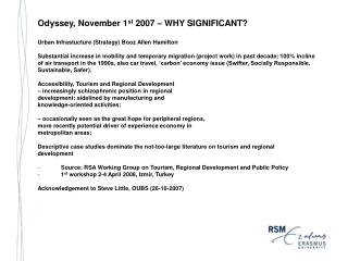Odyssey, November 1 st  2007 – WHY SIGNIFICANT?