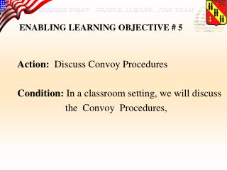 ENABLING LEARNING OBJECTIVE # 5