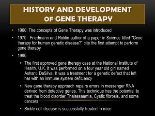 HISTORY AND DEVELOPMENT  OF  GENE THERAPY