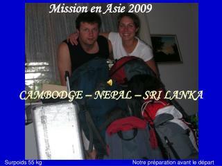 Mission en Asie 2009