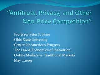"""Antitrust, Privacy, and Other Non-Price Competition"""