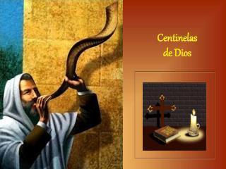 Centinelas de Dios