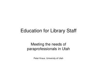 Education for Library Staff