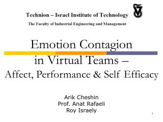Emotion Contagion in Virtual Teams – Affect, Performance & Self Efficacy