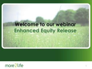 more 2 life Welcome to our webinar