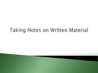 Taking Notes on Written Material