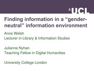 "Finding information in a ""gender-neutral"" information environment"