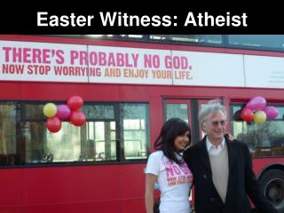 Easter Witness: Atheist