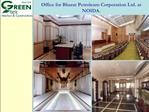 Office for Bharat Petroleum Corporation Ltd. at NOIDA.