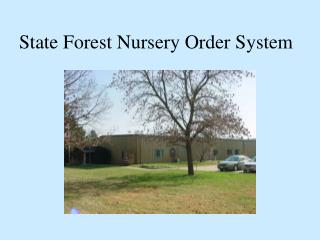 State Forest Nursery Order System