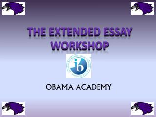 THE EXTENDED ESSAY WORKSHOP