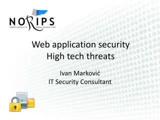 Web application security  High tech threats