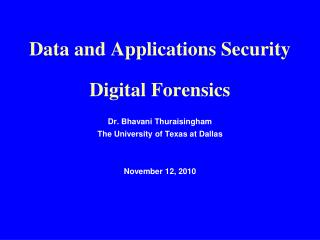 Data and Applications Security Digital Forensics