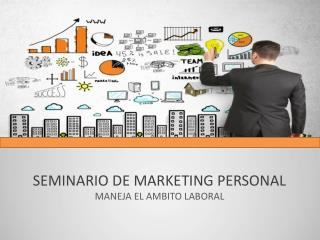 SEMINARIO DE MARKETING PERSONAL