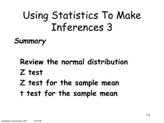 Using Statistics To Make Inferences 3