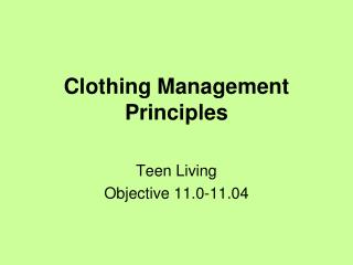 Clothing Management  Principles