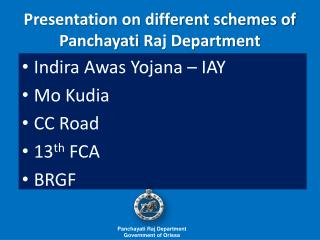 Presentation on different schemes of  Panchayati  Raj Department